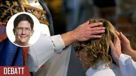 Orimligt att förtroendevalda får bestämma kraven för prästvigning