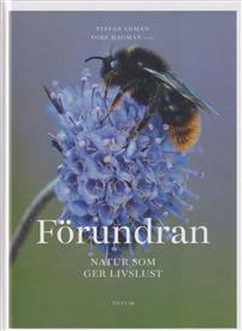 """Förundran - Naturen som ger livslust"" av Stefan Edman."