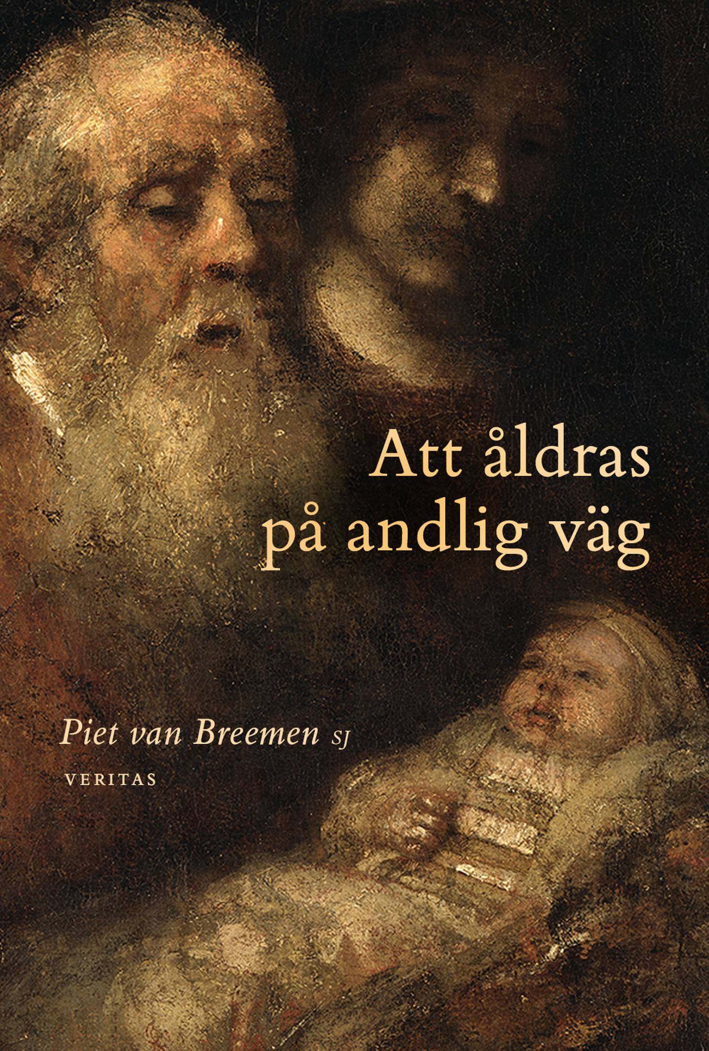 """""""Att åldrar på andlig väg"""" av Piet van Breemen SJ."""