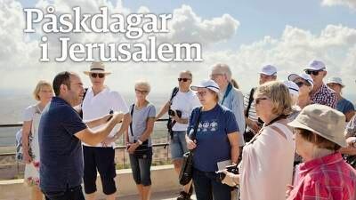 DagenPlay: Följ med Dagen under fyra påskdagar i Jerusalem