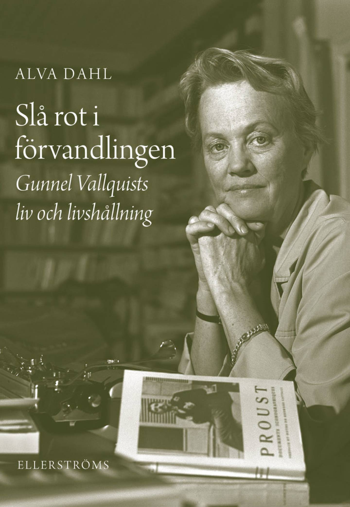 """""""Slå rot i förvandlingen"""" av Alva Dahl."""